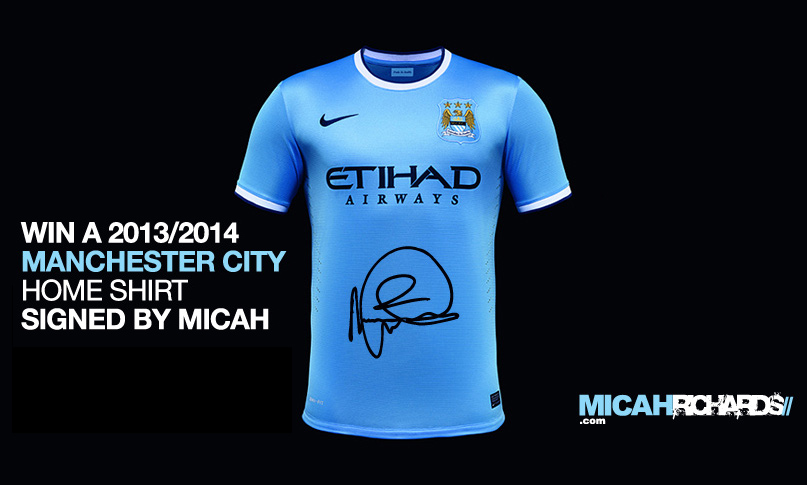 Win a Manchester City home shirt signed by Micah