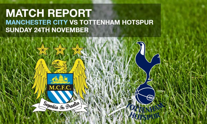 Match Report - Manchester City vs Tottenham Hotpsur